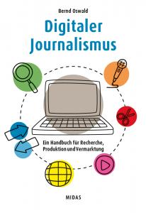 Bernd Oswald: Digitaler Journalismus